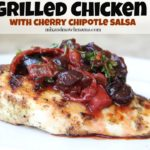 Grilled Chicken with Cherry Chipotle Salsa