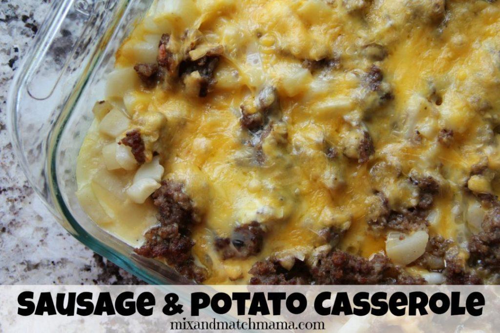 Sausage & Potato Casserole