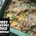 Cheesy Broccoli & Rice Casserole