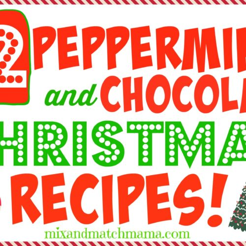 12 Peppermint & Chocolate Christmas Recipes