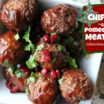 Chipotle & Pomegranate Meatballs