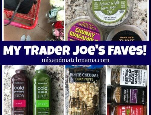 My Trader Joe's Faves!