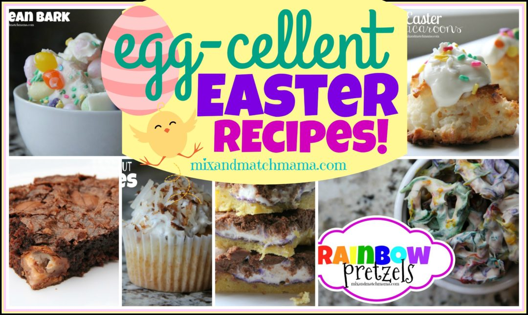 Egg-cellent Easter Recipes