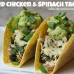 Baked Chicken & Spinach Tacos